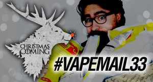 Christmas is coming… VAPEMAIL 33